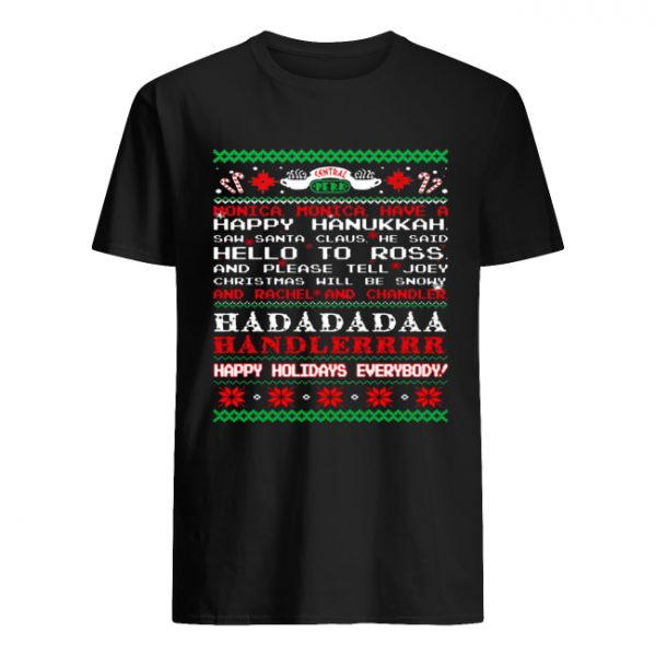 Monica Friends happy hanukkah happy holidays everybody sweat Classic Men's T-shirt