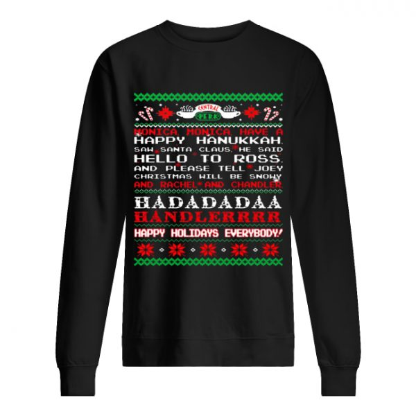 Monica Friends happy hanukkah happy holidays everybody sweat Unisex Sweatshirt