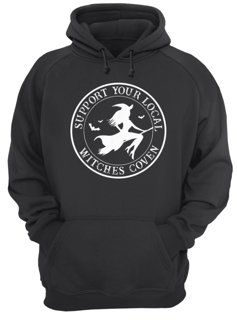 Support your local Witches Coven funny Halloween  Unisex Hoodie