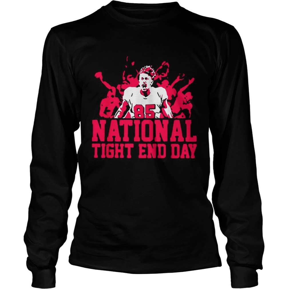 85 National tight end day LongSleeve