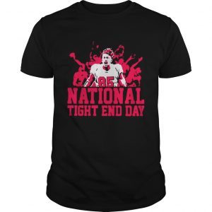 85 National tight end day  Unisex