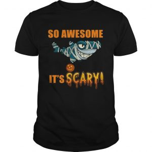 Great Shark so awesome Its scary Halloween  Unisex