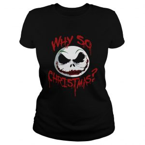 Jack Skellington face why so christmas  Classic Ladies