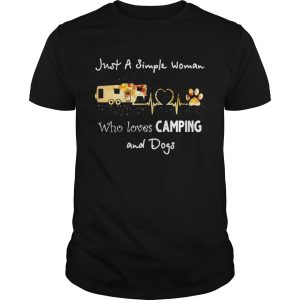 Just a simple woman who loves camping and dogs  LlMlTED EDlTlON Unisex