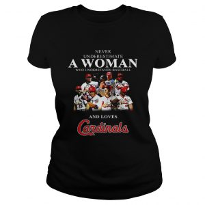 Never underestimate a woman who understands baseball and loves Cardinals  Classic Ladies