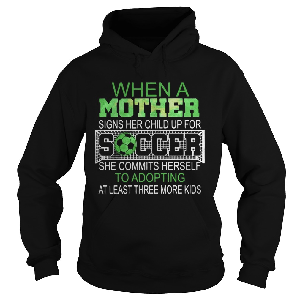 When a mother signs her child up for soccer she commits herself to Hoodie