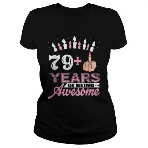 1574071524Awesome I Am 79 Plus Middle Finger Funny 80th Birthday Christmas  Classic Ladies