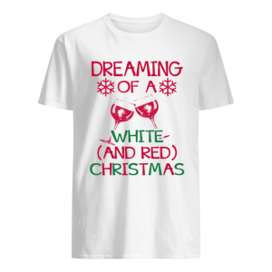 Dreaming Of A White And Red Christmas  Classic Men's T-shirt