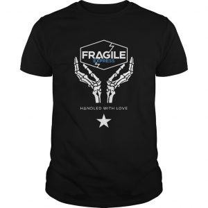 Fragile Express Handled With Love  Unisex