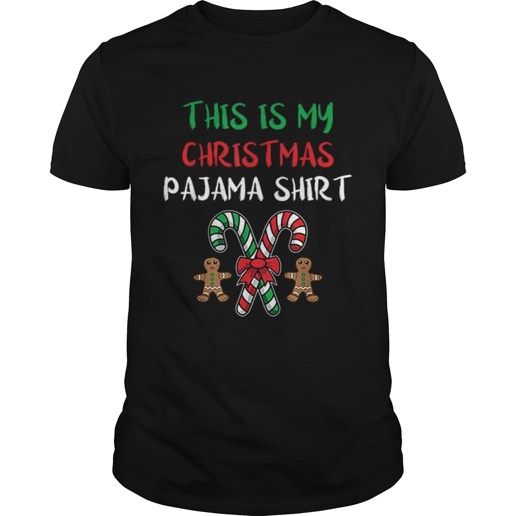 Hot This Is My Christmas Pajama Gingerbread Man Candy Cane Unisex