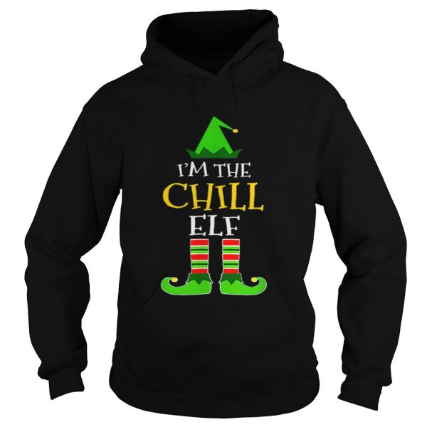 Im The Chill Elf Matching Family Group Christmas  Hoodie