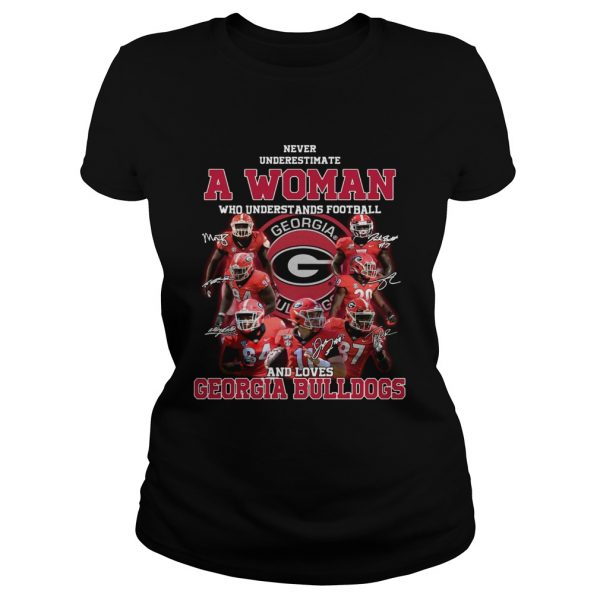 Never underestimate a woman who understands football and loves Georgia Bulldogs  Classic Ladies