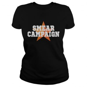 Smear Campaign 2020  Classic Ladies