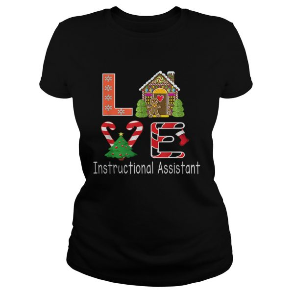 Nice Instructional Assistant Christmas Love  Classic Ladies
