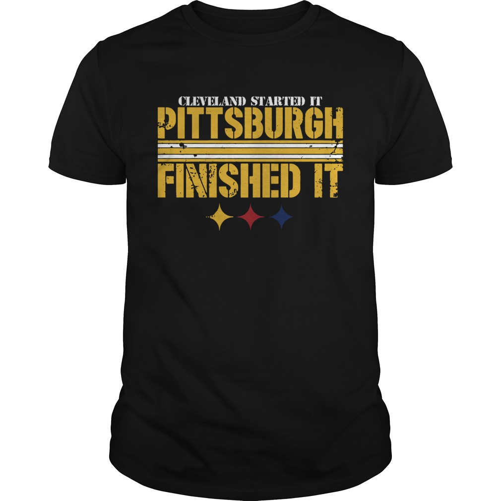 Pittsburgh Finished It  Unisex