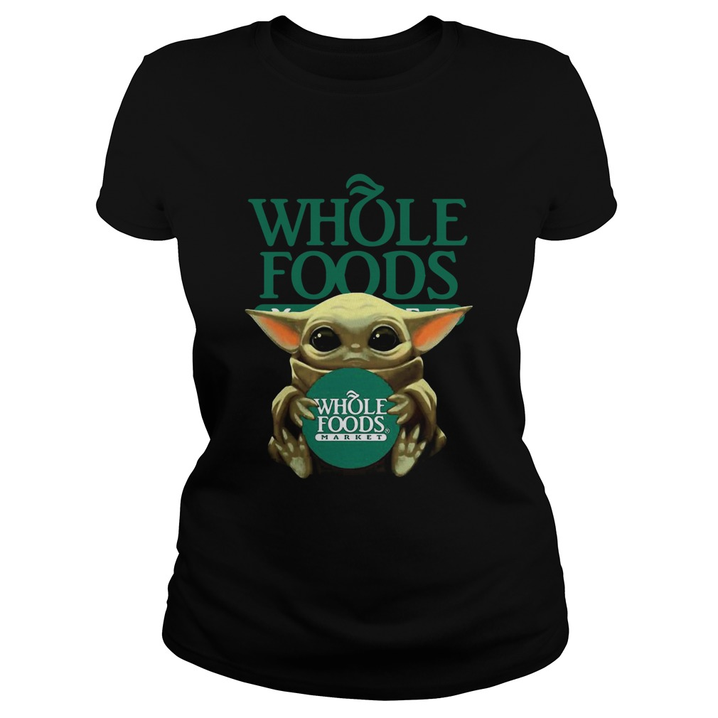 Baby Yoda Hugging Whole Foods  Classic Ladies