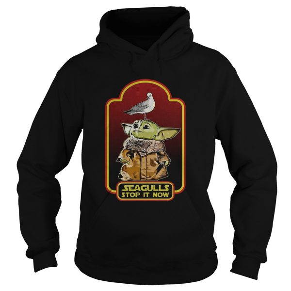 Baby Yoda Seagull Stop it Now  Hoodie