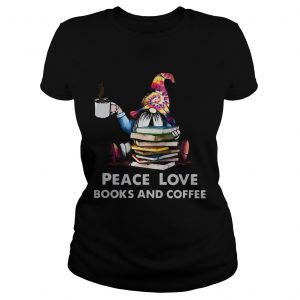 Gnome peace love books and coffee  Classic Ladies