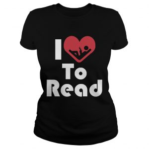 Reader Shirt I Love To Read Heart  Classic Ladies