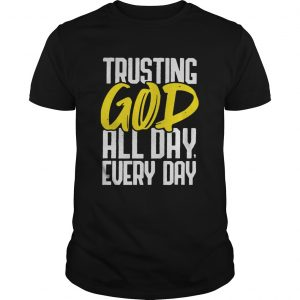 Trusting God Motivational Graphic  Unisex