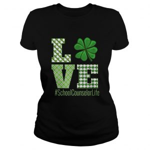 Love School Counselor Life St Patricks Day School Counselor  Classic Ladies
