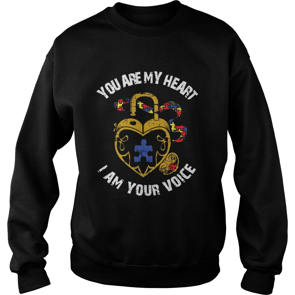 You Are My Heart I Am Your Voice Awareness  Sweatshirt