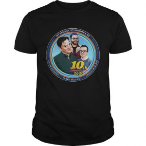 Mbmbam My Brother My Brother And Me Mcelroy 10th Anniversary  Unisex