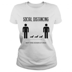 Nice Social Distancing Dachshund Keep Three Weiners Of Space  Classic Ladies