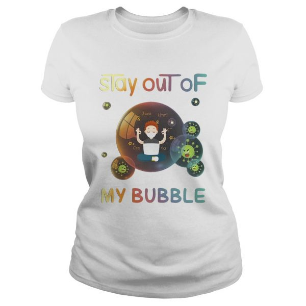 Stay out of my bubble java html css Covid19 mask  Classic Ladies