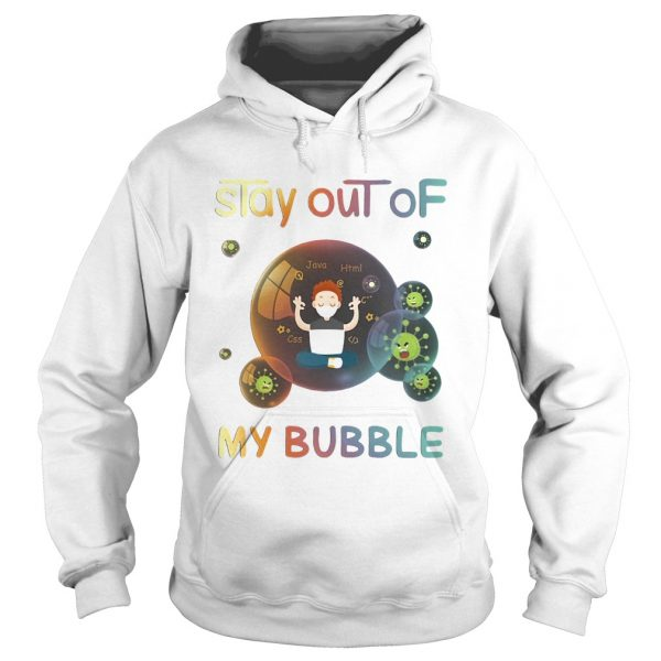 Stay out of my bubble java html css Covid19 mask  Hoodie