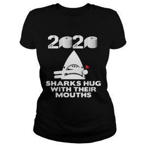 2020 toilet paper sharks hug with their mouths  Classic Ladies