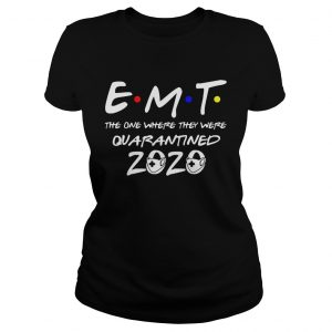 EMT the one where they were quarantined 2020 mask  Classic Ladies