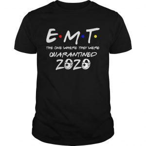 EMT the one where they were quarantined 2020 mask  Unisex