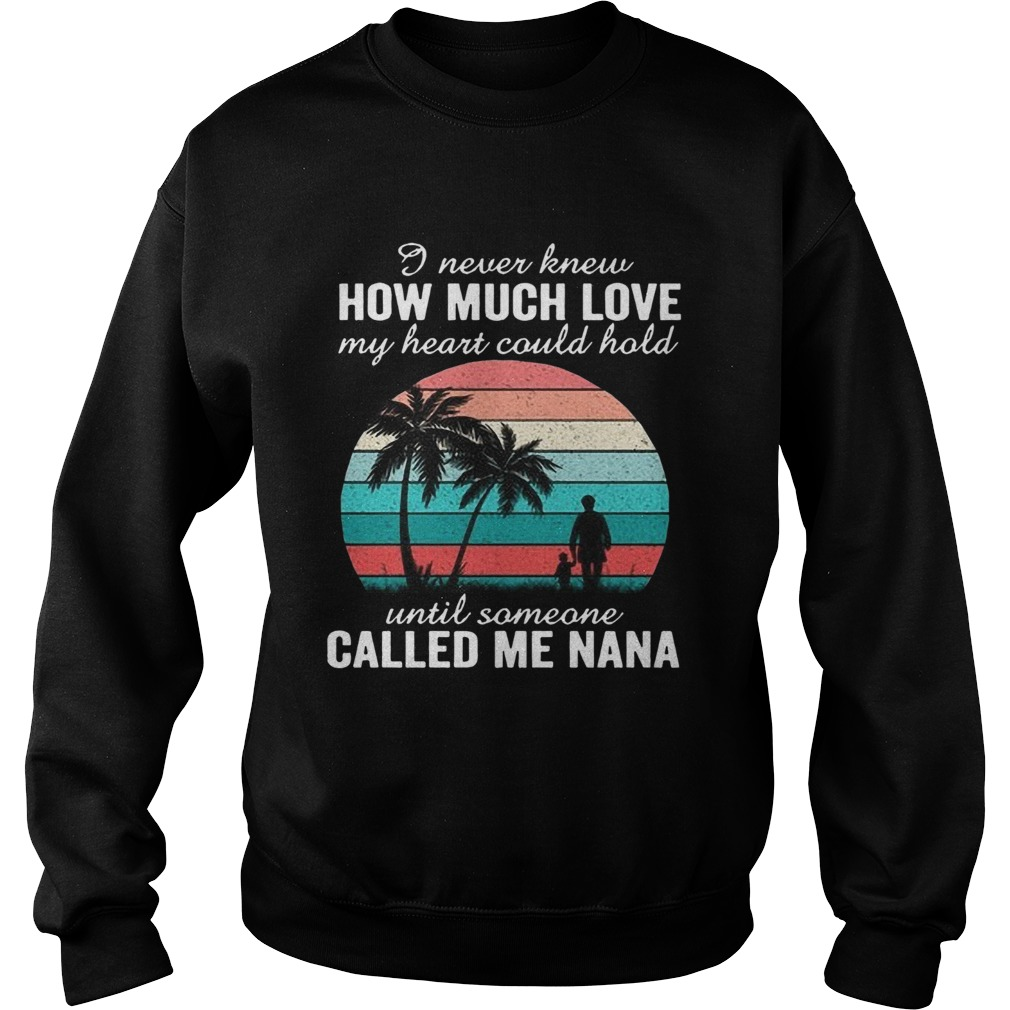 Red Buffalo Plaid Nana Shirt I Never Knew How Much Love My Heart Could Hold Til Someone Called Me NANA Shirt Nana Gift Mother/'s Day Shirt