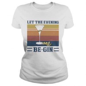 Let the evening be gin wine vintage  Classic Ladies