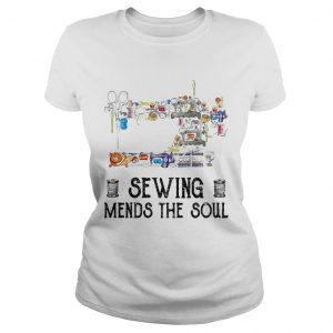 Sewing mends the soul  Classic Ladies