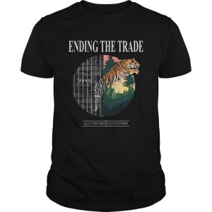 Tiger Ending The Trade All Cats Should Live Free  Unisex