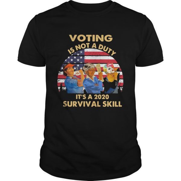 Voting is not a duty its a 2020 survival skill american flag vintage  Unisex