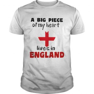 A big piece of my heart lives in england flag  Unisex