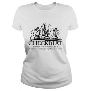 Checkmat Brazilian Jiu Jitsu Together We Are Stronger Together We Are Better  Classic Ladies