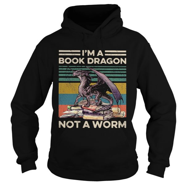 Im A Book Dragon Not A Worm Vintage  Hoodie