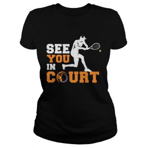 See you in court tennis  Classic Ladies