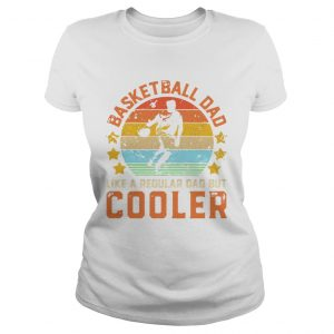 Basketball Dad Like A Regular Dad But Cooler Vintage Retro  Classic Ladies
