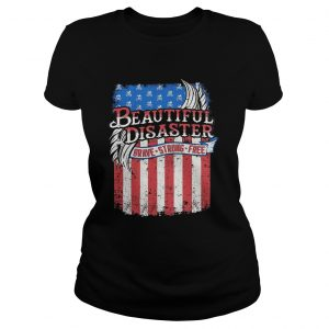 Beautiful Disaster Brave Strong Free American Flag Independence Day  Classic Ladies