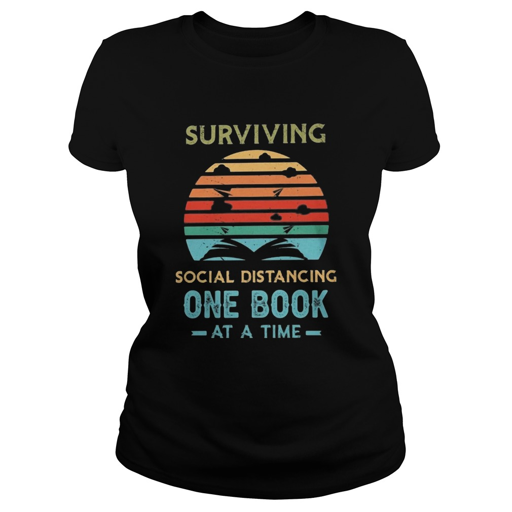 Surviving social distancing one book at a time vintage retro  Classic Ladies