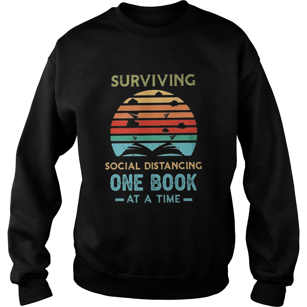 Surviving social distancing one book at a time vintage retro  Sweatshirt