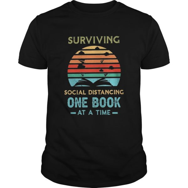Surviving social distancing one book at a time vintage retro  Unisex