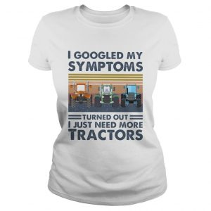 I googled my symptoms turned out i just need more tractors vintage retro  Classic Ladies