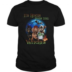 Halloween Dachshund Its Hocus Pocus Time Witches t LlMlTED EDlTlON Unisex