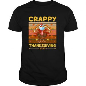 Turkey Face Wearing A Mask Crappy Thanksgiving 2020 shirt